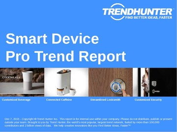 Smart Device Trend Report and Smart Device Market Research
