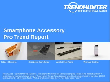 Smartphone Accessory Trend Report and Smartphone Accessory Market Research