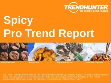 Spicy Trend Report and Spicy Market Research