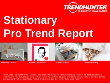 Stationary Trend Report and Stationary Market Research