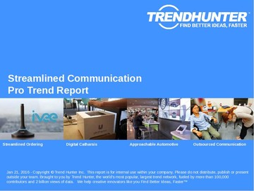 Streamlined Communication Trend Report and Streamlined Communication Market Research