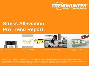 Stress Alleviation Trend Report and Stress Alleviation Market Research