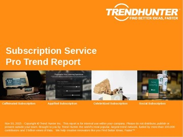Subscription Service Trend Report and Subscription Service Market Research