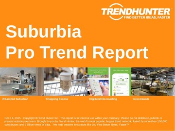 Suburbia Trend Report and Suburbia Market Research