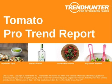 Tomato Trend Report and Tomato Market Research