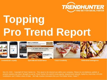 Topping Trend Report and Topping Market Research