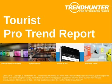 Tourist Trend Report and Tourist Market Research