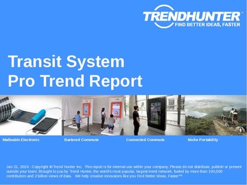 Transit System Trend Report and Transit System Market Research