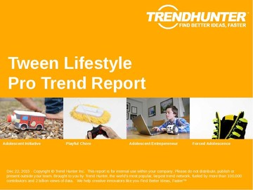Tween Lifestyle Trend Report and Tween Lifestyle Market Research