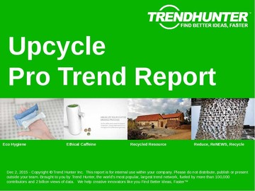 Upcycle Trend Report and Upcycle Market Research