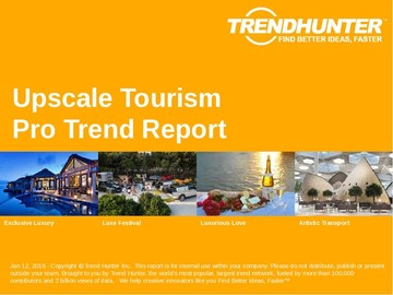 Upscale Tourism Trend Report and Upscale Tourism Market Research