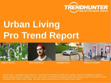 Urban Living Trend Report and Urban Living Market Research