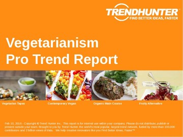Vegetarianism Trend Report and Vegetarianism Market Research