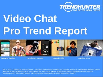 Video Chat Trend Report and Video Chat Market Research