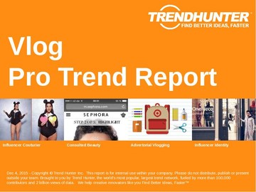 Vlog Trend Report and Vlog Market Research