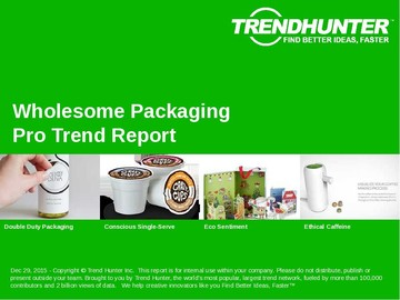 Wholesome Packaging Trend Report and Wholesome Packaging Market Research