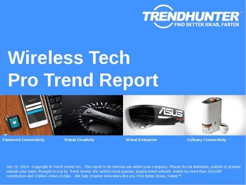 Wireless Tech Trend Report and Wireless Tech Market Research