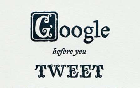 Cyber-Aged Proverb Posters - 'Google Before You Tweet' Reminds People to Do Their Research