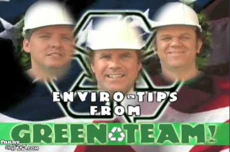 Enviro-Tips from the Green Team - Will Ferrell For the Environment