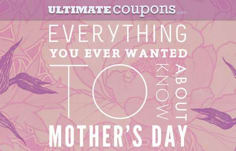Mom-Centric Infographics - Everything You Ever Wanted to Know About Mother's Day