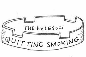 'The Rules of Quitting Smoking' Nixes Vices in the Butt