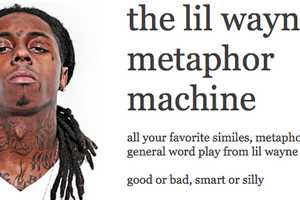 The Lil Wayne Metaphor Machine Tumblr Features Some Witty Lines