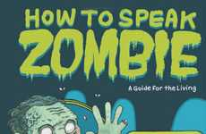 Undead Linguistic How-Tos - How To Speak Zombie Helps You Negotiate with Flesh Eaters