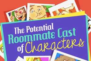 'The Potential Roommate Cast of Characters' is an Interesting Insight