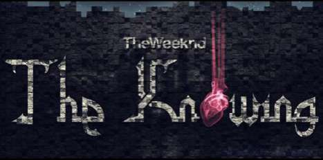 The Weeknd The Knowing