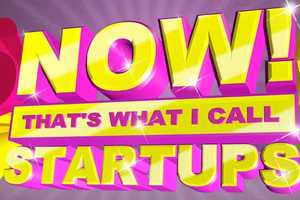 'Now! That's What I Call Startups' is a Hilarious Entrepreneurial Tool