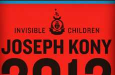 "Supercharged Social Media Activism - The Kony 2012 Video Looks to Save ""Invisible Children"""