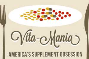 The 'Vita-Mania' Infographic Shows Supplements Go Too Far