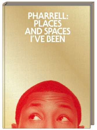 pharrell places and space ive been