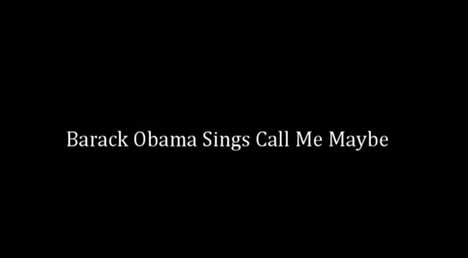 obama sings call me maybe