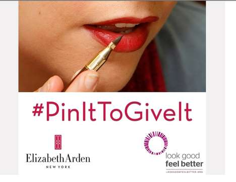 Philanthropic Pinterest Promos - The Elizabeth Arden 'Pin It to Give It' Campaign is Charitable