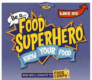 stonyfield farms be a food superhero