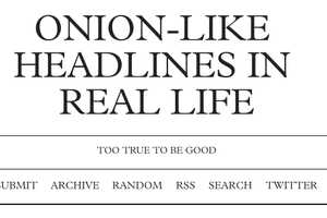 The 'Onion-Like Headlines in Real Life' Tumblr is Absurd