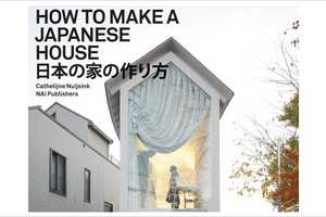 'How to Make a Japanese House' Explores Japanese Home Architecture
