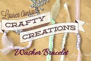 The 'Crafty Creations: Washer Bracelet' by Lauren Conrad