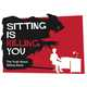 Harmful Seating Graphics - The Sitting Is Killing You Infographic Avoids the Chair (GALLERY) 1
