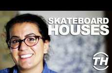 Skateboard Houses