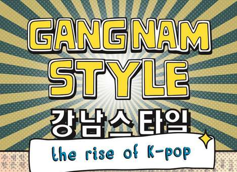 Infectious Korean Tune Charts - This Gagnam Style Infographic Explains the Man Behind the Song