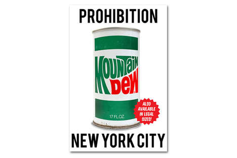 Protesting Beverage Art - Prohibition: New York City Argues New York's Large Drink Ban