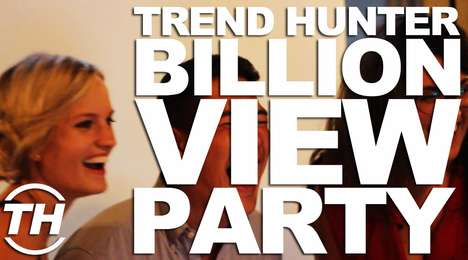 The Trend Hunter Billion View Party - A Peek Into Our Huge Billion-View Bash