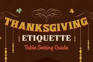 Avoid Humiliation Over the Holiday with Some Thanksgiving Etiquette Tips