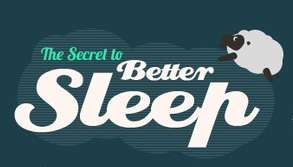 Secret to Better Sleep