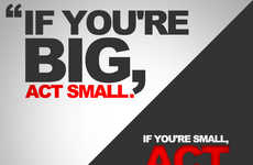 If Youre Small, Act Big