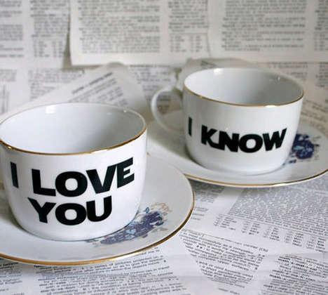 Sarcastically Romantic Tea Cups - This Tea Cup Set Features Adorably Heartfelt Relationship Banter
