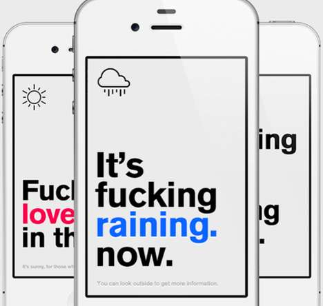 Crudely Direct Weather Apps - The Last Weather App Cuts Nonesense and Tells You the Weather as It Is