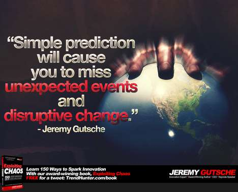 You Cannot Predict the Future - Jeremy Gutsche Discusses Business Predictions and Disruptive Change